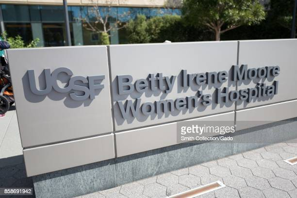 Sign for the Berry Irene Moore Women's Hospital at the Mission Bay campus of the University of California San Francisco medical center in San...