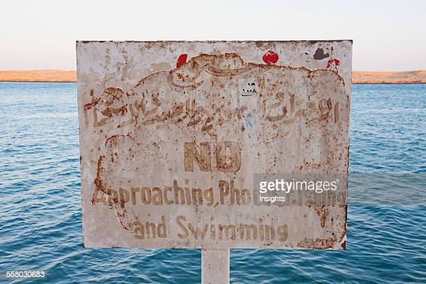 Sign Forbidding Photography And Swimming In The Suez Canal Suez South Sinai Egypt