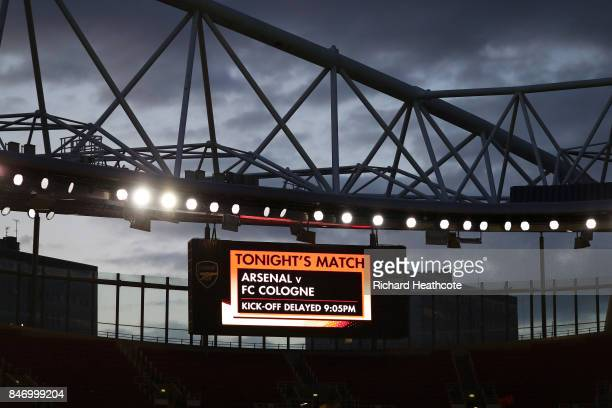 A sign in the Emirates shows that Arsenal vs FC Koln Kickoff is delayed by an hour in the interest of crowd safety ahead of the UEFA Europa League...