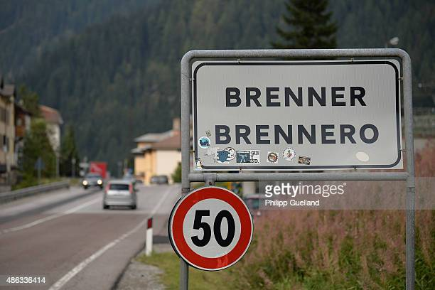 A sign indicates the Brennero city limits at the Brenner Pass on September 3 2015 in Brennero Italy Italian police have announced they will soon...