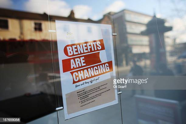 A sign informs members of the public on changes to Benefits on Lewisham high street on December 5 2012 in London England The Chancellor of the...