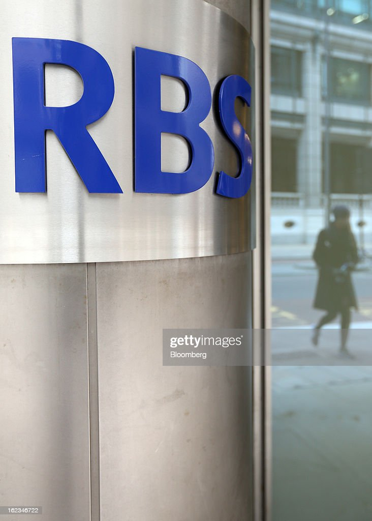 A sign is displayed outside the headquarters of Royal Bank of Scotland Group Plc (RBS), in London, U.K., on Friday, Feb. 22, 2013. RBS, Britain's biggest publicly owned lender, was fined $612 million by regulators in the U.K. and the U.S. for rigging the London interbank offered rate and similar benchmarks. Photographer: Chris Ratcliffe/Bloomberg via Getty Images