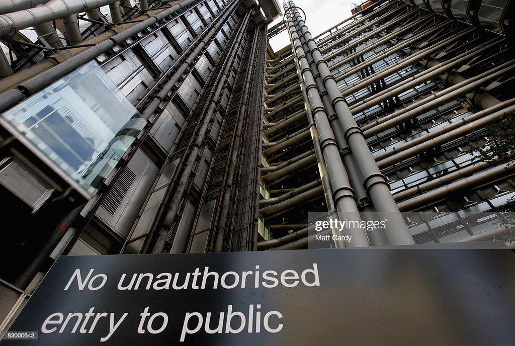 A sign is displayed outside the Lloyd's Building, the home of the insurance institution Lloyd's of London on September 25 2008 in London, England. Lloyds of London are due to announce their interim results today as US President George Bush calls for the Ameriacn people to support his multi billion dollar rescue plan for the US economy.