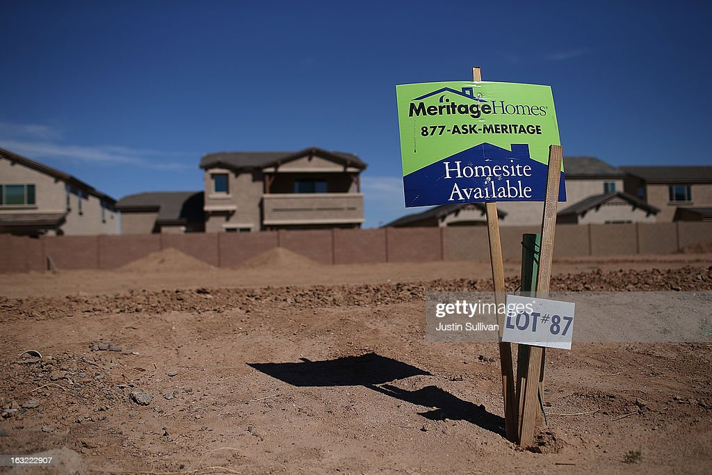 A sign is posted on a parcel of land at a new housing development on March 6, 2013 in Gilbert, Arizona. In 2008, Phoenix, Arizona was at the forefront of the U.S. housing crisis with home prices falling 55 percent between 2005 and 2011 leaving many developers to abandon development projects. Phoenix is now undergoing a housing boom as sale prices have surged 22.9 percent, the highest price increase in the nation, and homebuilders are scrambling to buy up land.