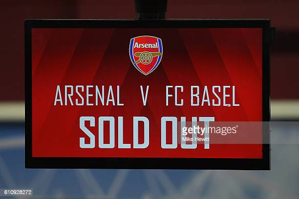 A sign notifies fans that tickets are sold out before the UEFA Champions League group A match between Arsenal FC and FC Basel 1893 at the Emirates...