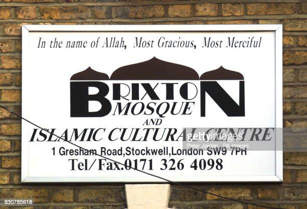A sign outside the Brixton Mosque and Islamic Cultural Centre in London where a man who was arrested after being found with explosives in his shoe on...