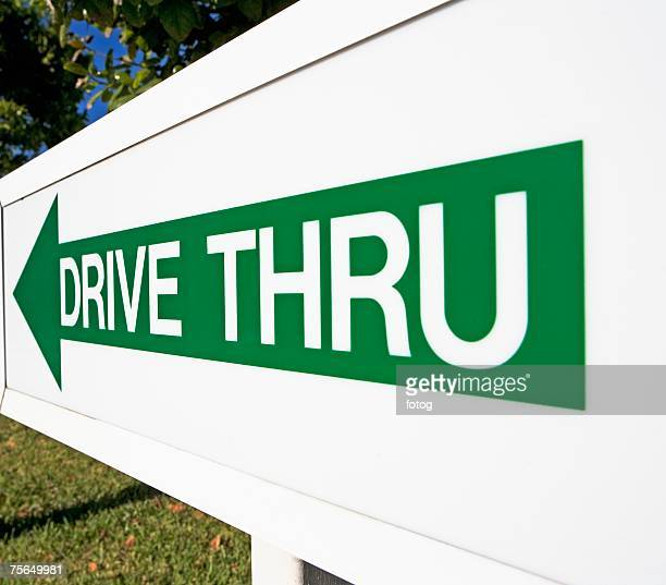 Sign pointing towards Drive Thru
