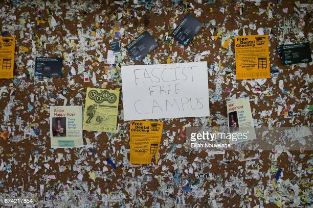 A sign reading 'Fascist Free Campus' is seen on a bulletin board on the UC Berkeley campus on April 27 2017 in Berkeley California Protestors...