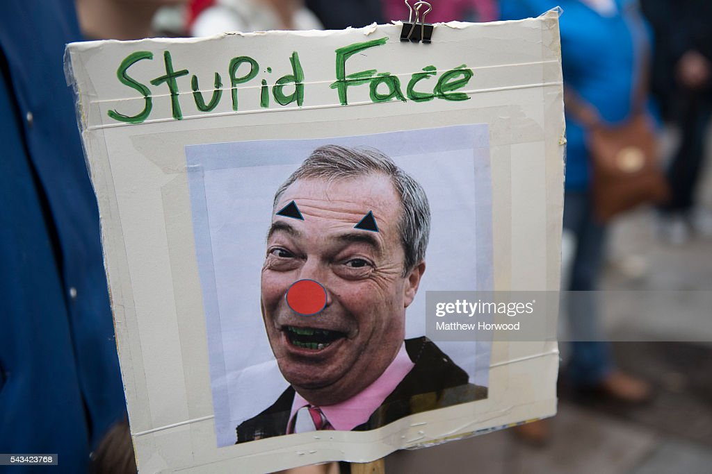 A sign showing Nigel Farage, leader of UKIP, is seen during an anti-Brexit rally on June 28, 2016 in Cardiff, Wales. The protest is at a time of economic and political uncertainty following the referendum result last week, which saw the UK vote to leave the European Union.