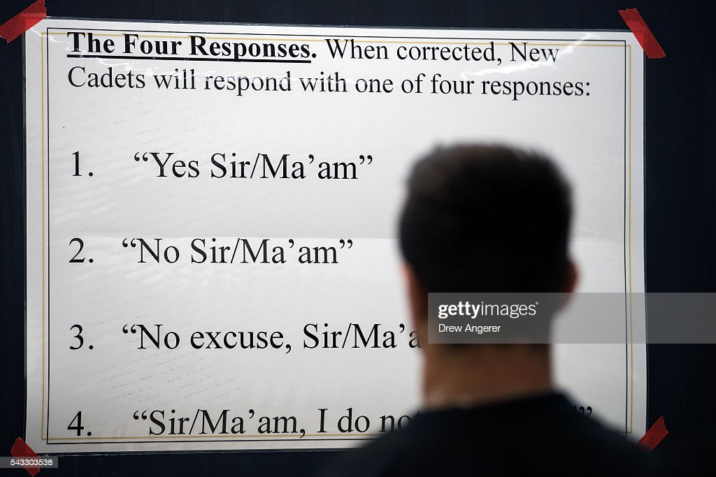 Signage instructs new cadets how to respond when corrected during the in-processing procedures during Reception Day at the United States Military Academy at West Point, June 27, 2016 in West Point, New York. Reception Day is the day when new cadets report to West Point to begin the process of becoming West Point cadets and future U.S. Army officers. Upwards of 1,300 cadet candidates for the class of 2020 will report to West Point on Monday. The new cadets will begin six weeks of basic training before Acceptance Day in early August.