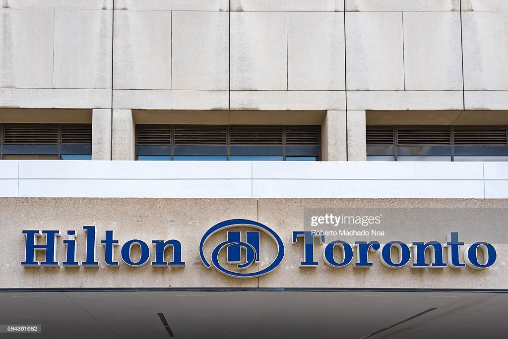 Signage of Hilton Toronto Hotel in Downtown Toronto Ontario The hotel is connected to PATH system of underground tunnels and is near to the CN tower