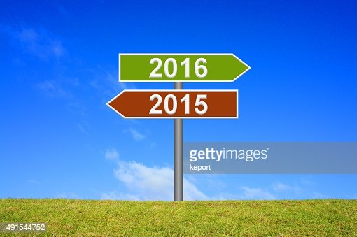 Signpost year 2015 2016 : Stock Photo