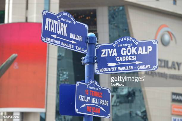 Signs of Ataturk Boulevard and Ziya Gokalp Street are seen at Kizilay district in Ankara Turkey on July 05 2017 The Ankara governor's office banned...