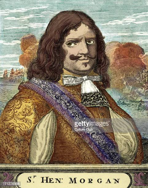 Sir Henry Morgan engraving Portrait of the Welsh privateer famous privateer in the Caribbean in the 1660s and 1670s Born c 1635 – c 1688/ 9...