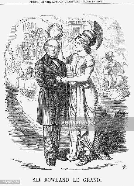 'Sir Rowland Le Grand' 1864 Britannia crowns Sir Rowland Hill with a laurel wreath Sir Rowland founded the present postal system when in 1840 he...