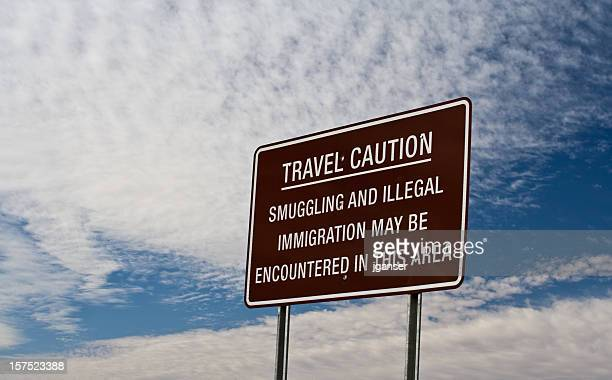 Smuggling and Illegal Immigration Sign
