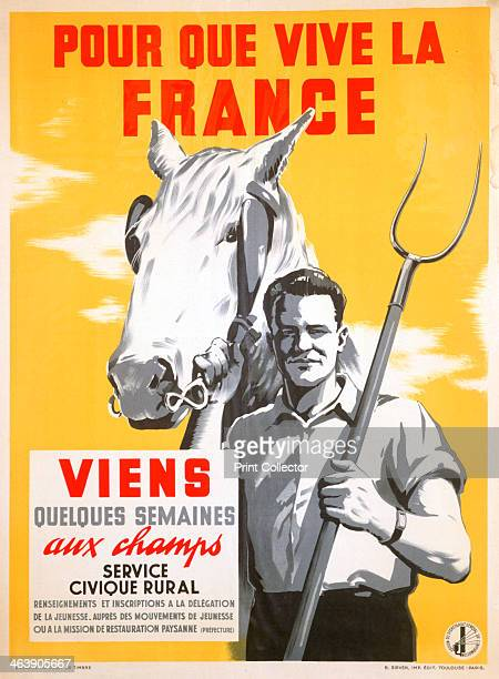So France Can Live Spend a Few Weeks Working in the Fields' 19401944 Propaganda poster of the Vichy Government