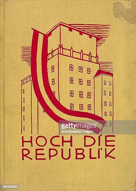 Socialist Broschure on the occasion of 10th anniversary of The Republic Celebration 1928 Vienna [Umschlag der sozialistischen Broschuere 'Hoch die...