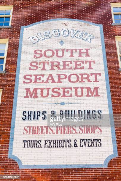 South Street Seaport Museum wall sign South Street Seaport Museum Manhattan New York City New York USA