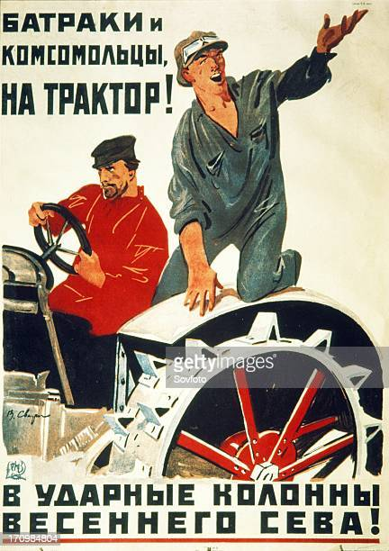 Soviet propaganda poster from the 1930s 'day laborers and young communists join the tractor shock brigades for spring sowing'