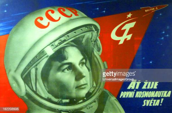 Soviets in Space poster 1963 'Long live the world's first female cosmonaut' a Soviet poster celebrating Valentina Tereshkova who orbited the Earth in...