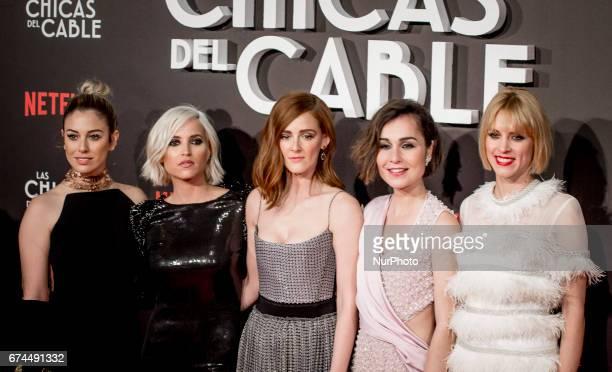 Spanish actresses Blanca Suarez Ana Fernandez Ana Maria Polvorosa Nadia de Santiago and Maggie Civantos attend 'Las Chicas Del Cable' premiere at the...