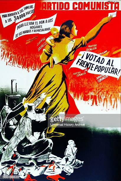 Spanish communist party election poster 1936 advocating voters to support the Popular Front in Spain's Second Republic was an electoral coalition and...