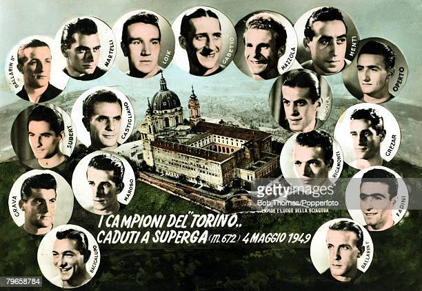 Sport Football A postcard showing some of those Torino footballers killed in the air crash at Turin carrying the team back to Turin from Lisbon...