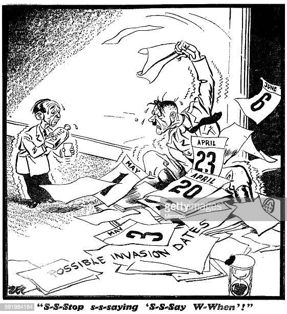 Sstop SSaying 'Ssaying Wwhen'' 'Daily Mirror' readers seeing the calender sheet behind Hitler in this cartoon wrote in after D Day to ask how 'Zec'...