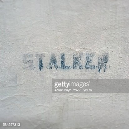 Stalker Text On Wall
