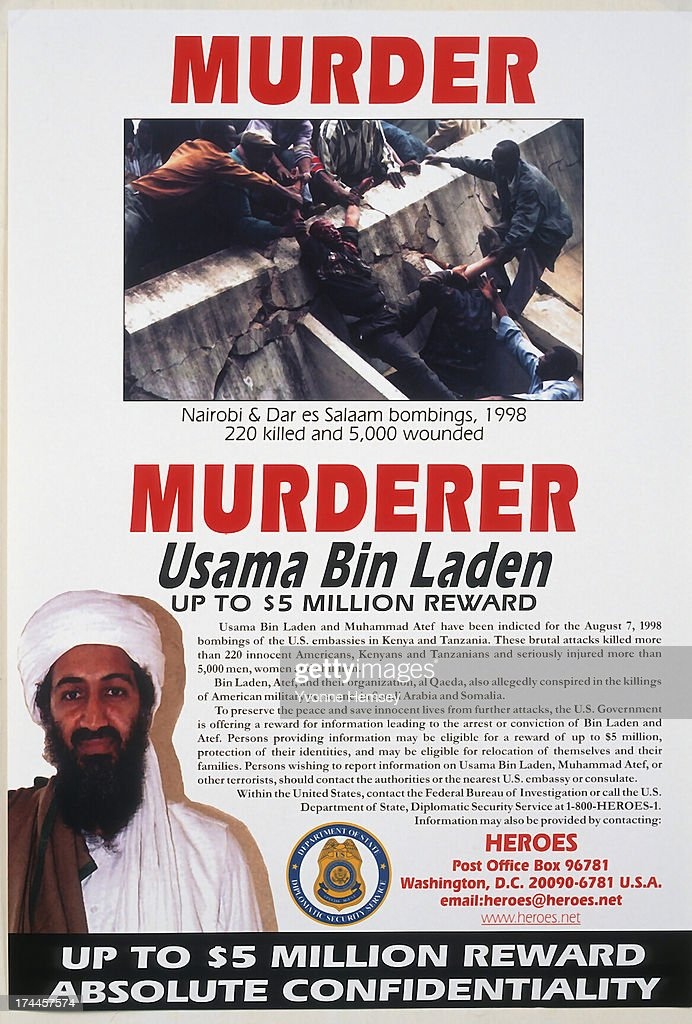 A State Department Reward poster offering up to $5 million for information leading to the arrest or conviction of Usama Bin Laden is photographed June 7, 1999 in New York City.