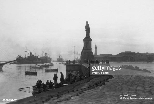 Statue of Ferdinand de Lesseps Port Said Egypt c1920sc1930s A French diplomat and entrepreneur de Lesseps built the Suez Canal to enable shipping to...