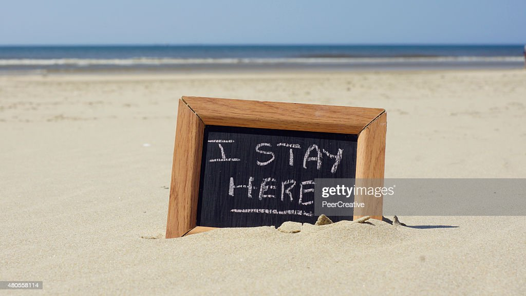 I stay here written : Stock Photo