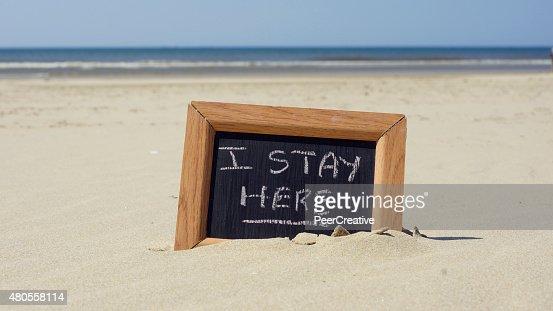 I stay here written : Stock Photo
