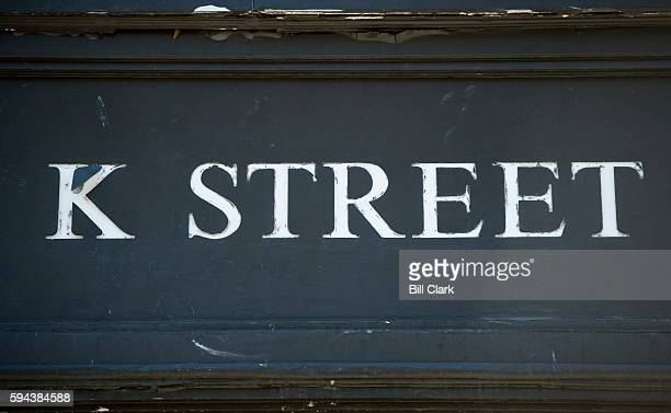 Street is written above the entrance to an office building in downtown Washington DC on August 23 2016 K Street is the center of the political...