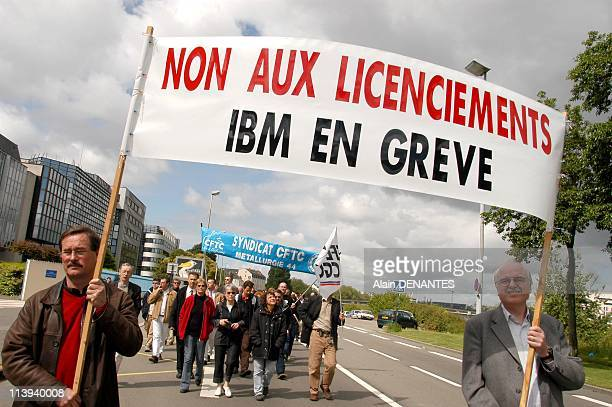 Strike of employees of IBM against job cuts in Nantes France On May 23 2005IBM employees in Nantes are on strike and demonstrate in front of their...