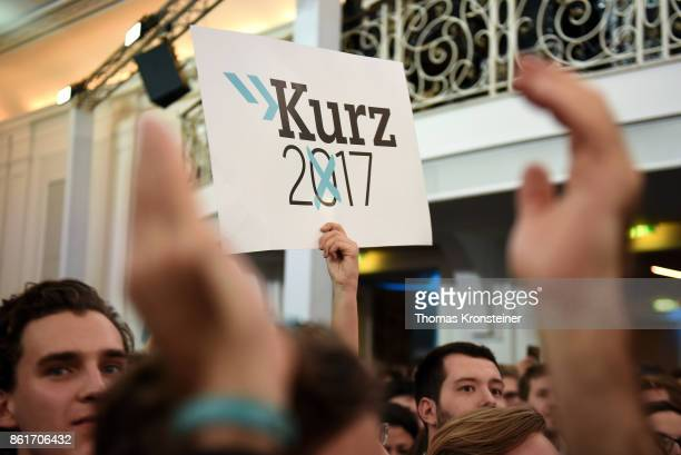 Supporters hold up a sign ahead of the arrival of Sebastian Kurz Austrian Foreign Minister and leader of the conservative Austrian People's Party at...