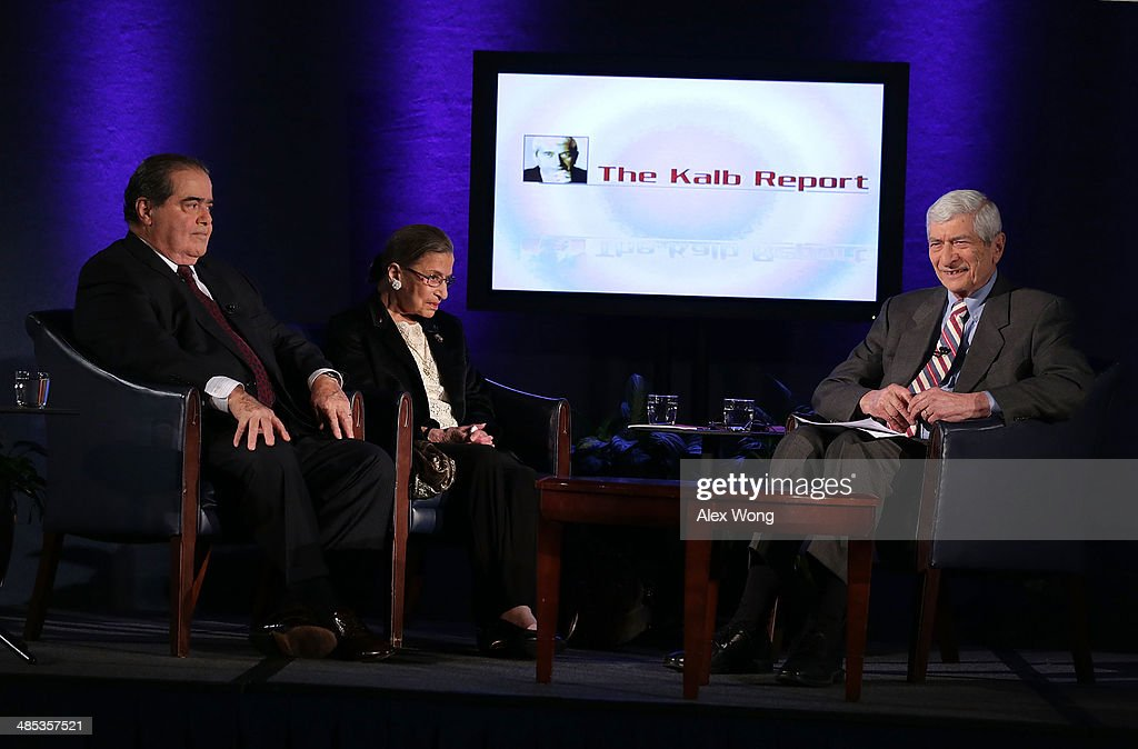 Supreme Court Justices <a gi-track='captionPersonalityLinkClicked' href=/galleries/search?phrase=Antonin+Scalia&family=editorial&specificpeople=215620 ng-click='$event.stopPropagation()'>Antonin Scalia</a> (L) and <a gi-track='captionPersonalityLinkClicked' href=/galleries/search?phrase=Ruth+Bader+Ginsburg&family=editorial&specificpeople=199152 ng-click='$event.stopPropagation()'>Ruth Bader Ginsburg</a> (2nd L), and professor emeritus at Harvard University's Kennedy School of Government and host of 'The Kalb Report' Marvin Kalb (R), participate in a taping of the show April 17, 2014 at the National Press Club in Washington, DC. The Kalb Report is a discussion of media ethics and responsibility at the National Press Club held each month.