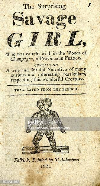 Surprising savage girl who was caught wild in the woods of champagne a province in France a broadside describing a native woman in France with...