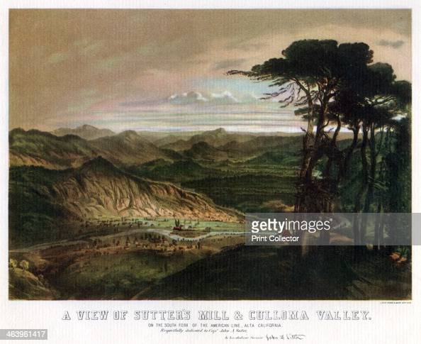 Sutter's Mill and Culloma Valley California USA 19th century From Old California In Pictures and Story by Stewart Edward White and published by...