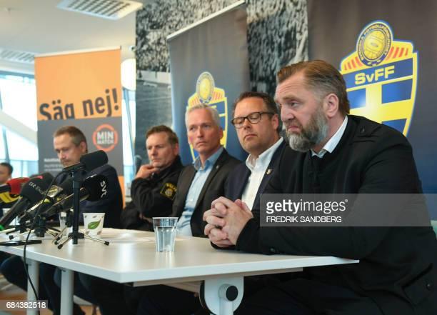 Swedish police spokesman Fredrik Gardare General Secretary at the Swedish Football Federation Hakan Sjoestrand Mikael Ahlerup Managing Director at...