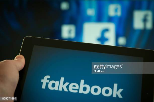 A tablet with the word fakebook is seen in this photo illustration on October 6 2017 in Bydgoszcz Poland