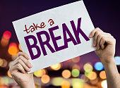Take a Break sign