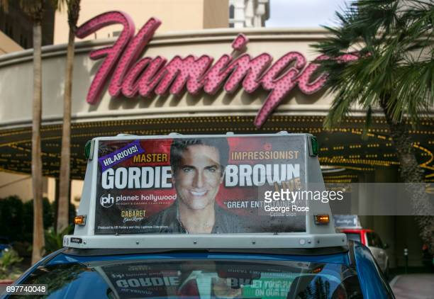 A taxi billboard for the Gordie Brown show is viewed outside the Flamingo Hotel on May 31 2017 in Las Vegas Nevada Tourism in America's 'Sin City'...