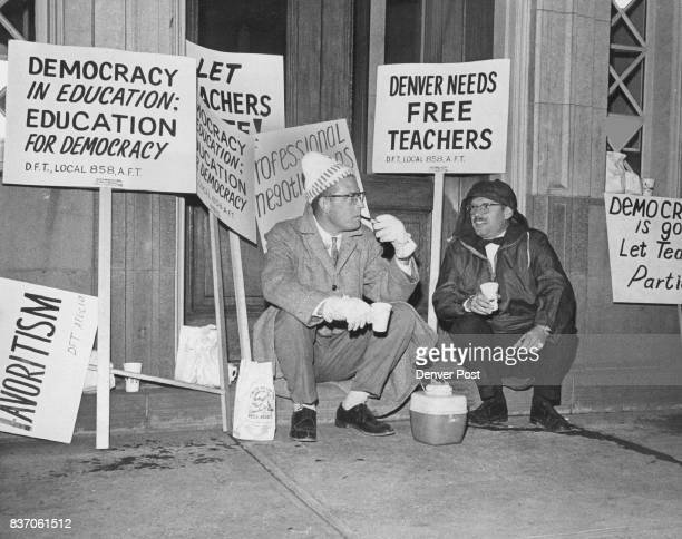 Teachers take a Break from allnight Picket line Tuesday Don Forster left of 1855 S Grove St and Bob McConnell of 1125 S Williams St teachers at...