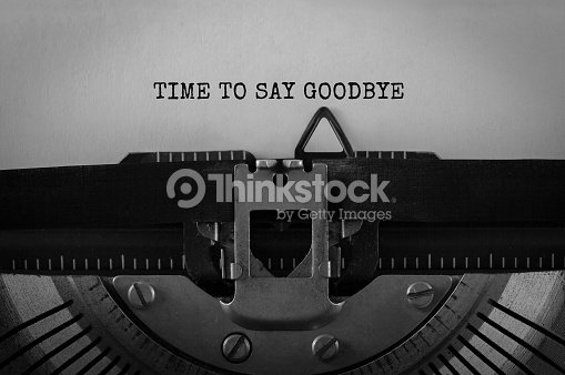 Text Time to Say Goodbye typed on retro typewriter : Stock Photo