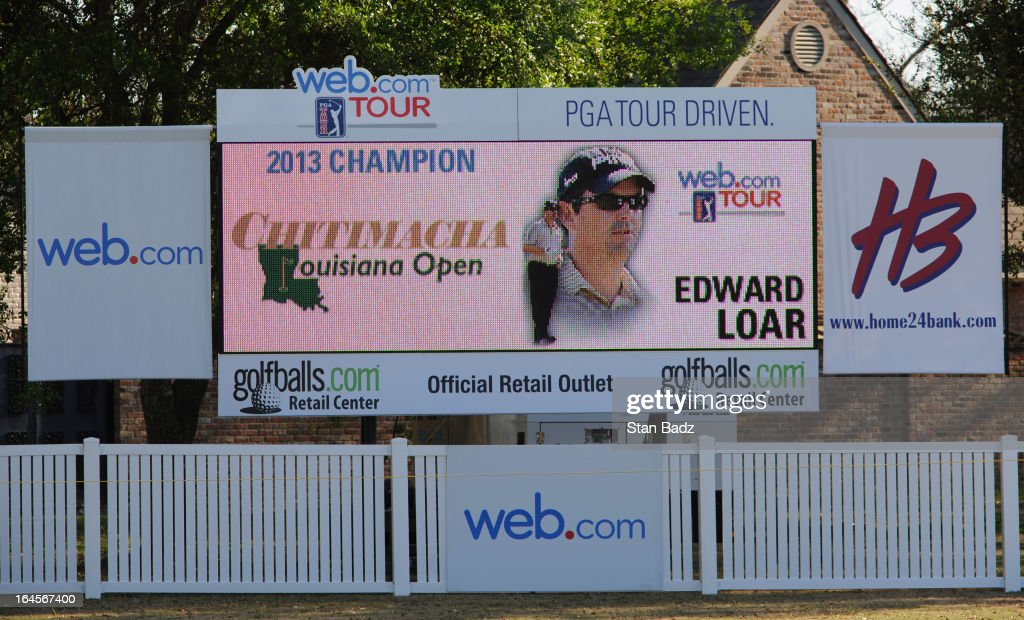The 18th hole leader board displays Edawrd Loar as the 2013 Champion of the Chitimacha Louisiana Open at Le Triomphe Country Club on March 24, 2013 in Broussard, Louisiana.