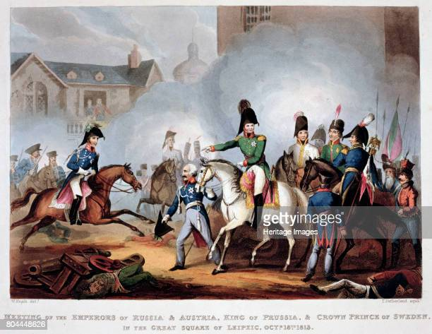 The Allied commanders at Leipzig 1813 'Meeting of the Emperors of Russia and Austria King of Prussia and Crown Prince of Sweden in the Great Square...