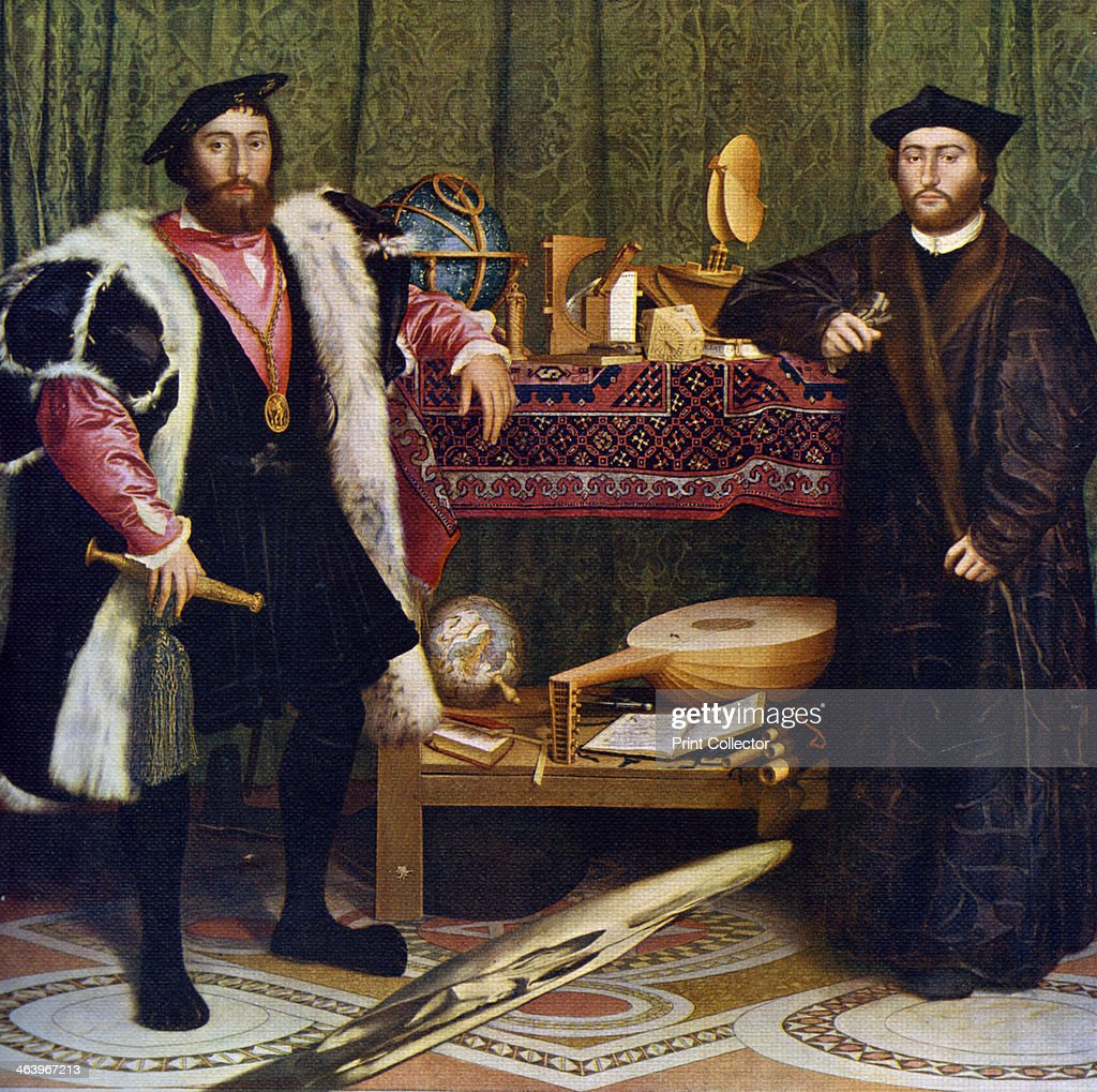 'The Ambassadors' Portrait of Jean de Dinteville French Ambassador to England in 1533 and Georges de Selve Bishop of Lavaur who visited him in London...