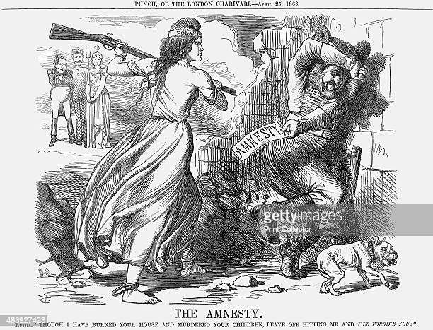 'The Amnesty' 1863 Russia says Though I Have Burned Your House and Murdered Your Children Leave Off Hitting Me and I'll Forgive You The Russians had...